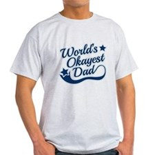 Worlds Okayest Dad Blue T-Shirt