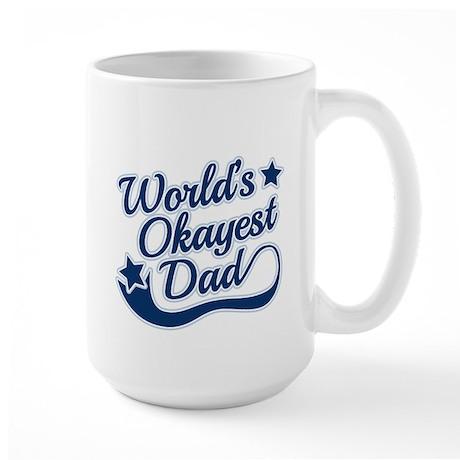Worlds Okayest Dad Blue Mug