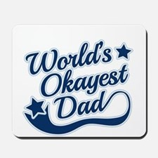 Worlds Okayest Dad Blue Mousepad