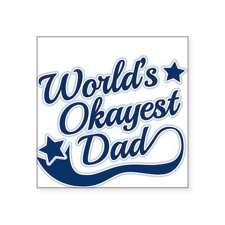 Worlds Okayest Dad Blue Sticker