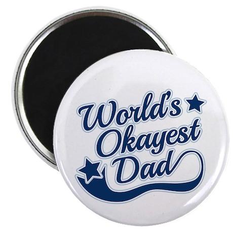 Worlds Okayest Dad Blue Magnet