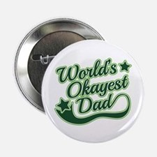 "World's Okayest Dad Green 2.25"" Button (10 pack)"