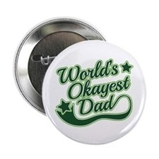 """World's Okayest Dad Green 2.25"""" Button (100 pack)"""
