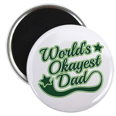 """World's Okayest Dad Green 2.25"""" Magnet (10 pack)"""