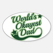 World's Okayest Dad Green Sticker (Oval)