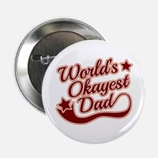 "World's Okayest Dad Red 2.25"" Button"