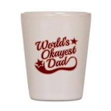 World's Okayest Dad Red Shot Glass