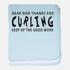 Dear God Thanks For Curling baby blanket