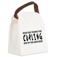 Dear God Thanks For Curling Canvas Lunch Bag