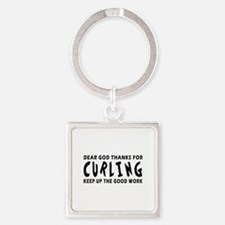 Dear God Thanks For Curling Square Keychain