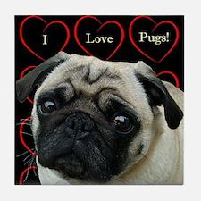 Cute I Love Pugs Tile Coaster