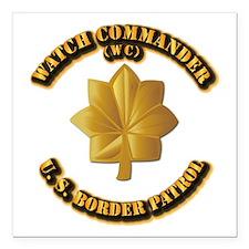 "US Border Patrol - Watch CDR Square Car Magnet 3"""