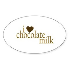 I Love Chocolate Milk Oval Decal