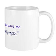 Please Save Me Mug