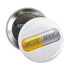 METH MAN Button