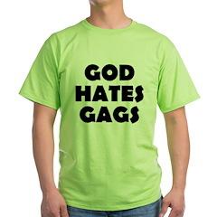 God Hates Gags Green T-Shirt