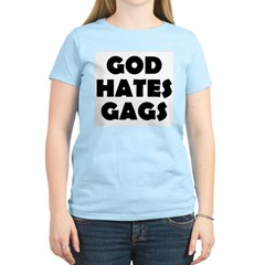 God Hates Gags Women's Pink T-Shirt