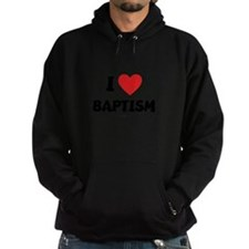 I Love Baptism - LDS Clothing - LDS T-Shirts Hoodi