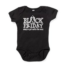 Black Friday Shop or Get Outta the W Baby Bodysuit