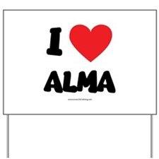 I Love Alma - LDS Clothing - LDS T-Shirts Yard Sig