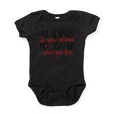 Always be Your Friend Baby Bodysuit