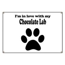 Im In Love With My Chocolate Lab Banner