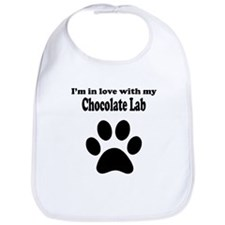 Im In Love With My Chocolate Lab Bib