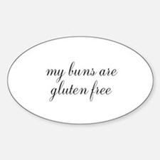my buns are gluten free Decal