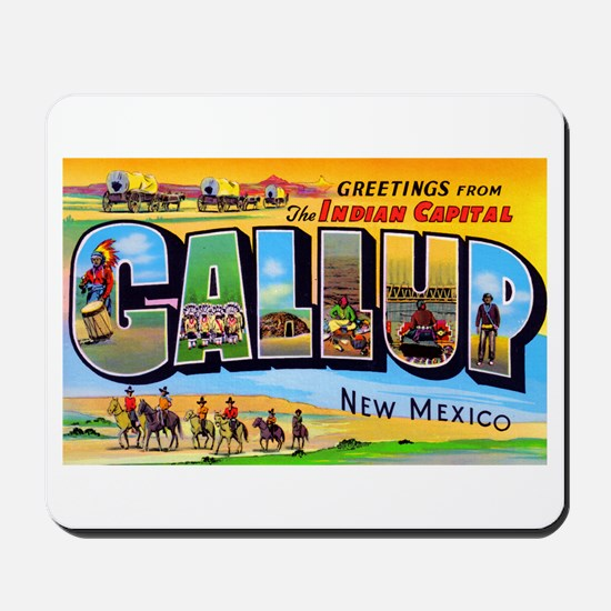Gallup New Mexico Greetings Mousepad