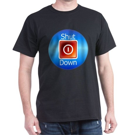 Shut Down Dark T-Shirt