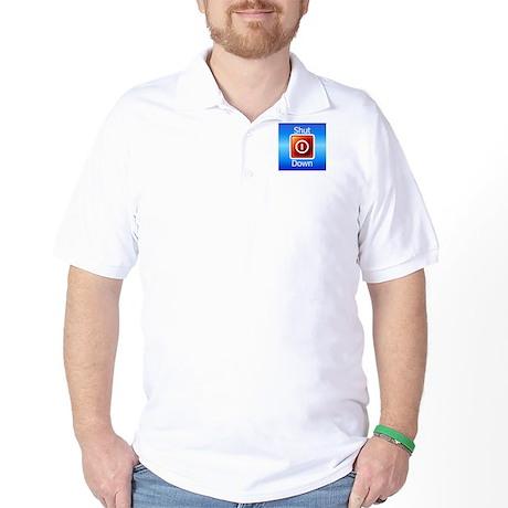 Shut Down Golf Shirt