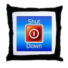 Shut Down Throw Pillow