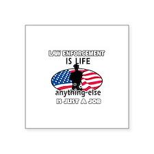 Patriotic Law Enforcement designs Square Sticker 3