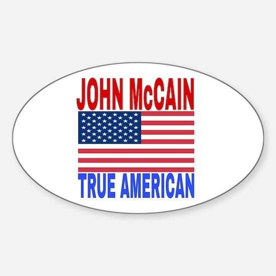 JOHN McCAIN TRUE AMERICAN Bumper Stickers