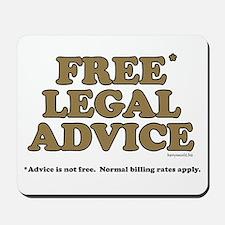 Free Legal Advice (2) Mousepad