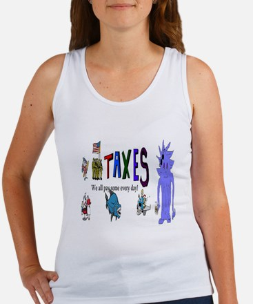 Tax and Taxes Tank Top