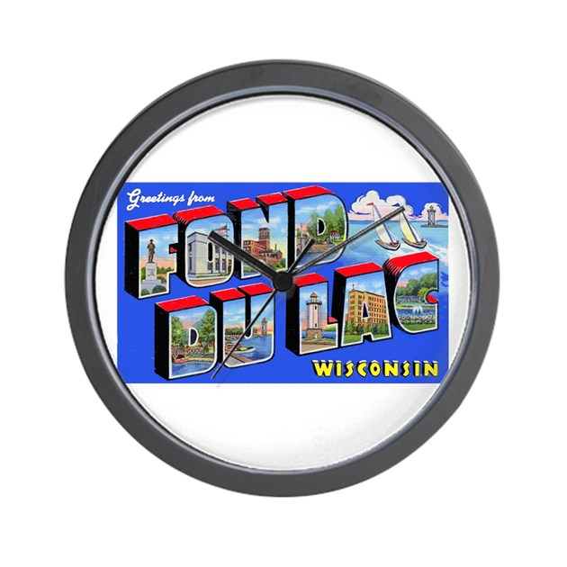 Fond Du Lac Wisconsin Greetings Wall Clock By W2arts