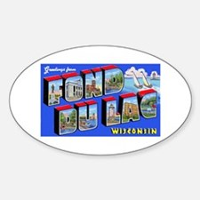 Fond Du Lac Wisconsin Greetings Oval Decal