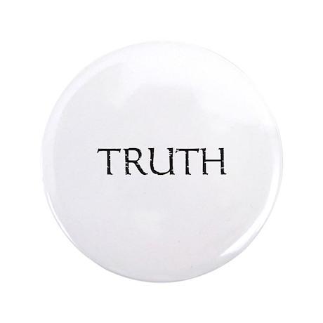 "TRUTH - 3.5"" Button"