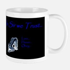 In Sir we Trust - BDSM Design Mug