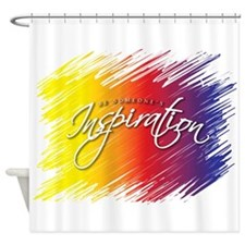 Be Someone's Inspiration Shower Curtain