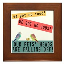 Our Pets Heads are Falling Off Framed Tile