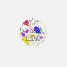 Art is Life -- Mini Button
