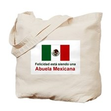 Happy Mexican Grandmother(Abuela) Tote Bag