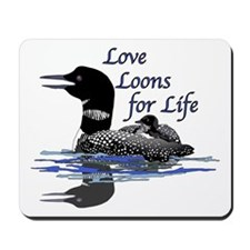 Love Loons for Life Mousepad