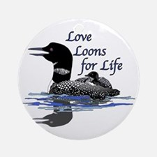 Love Loons for Life Ornament (Round)