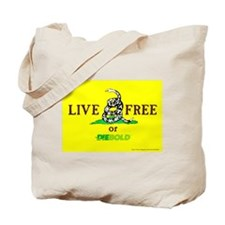 Live Free or Diebold Tote Bag