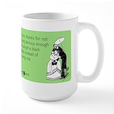 Not Famous Enough Large Mug