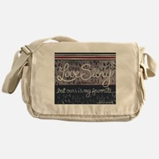 Ours is my favorite... Messenger Bag