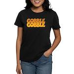 Gobble Gobble Women's Dark T-Shirt
